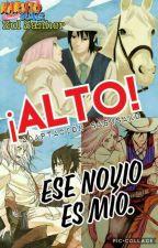 ¡ALTO! ESE NOVIO ES MIO. by ZulSanher98