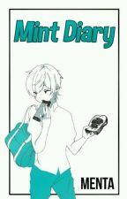 「ℳint Diary」 by pornoitaliano