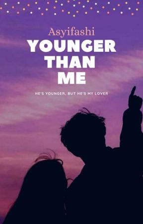 Younger Than Me by Asyifashi