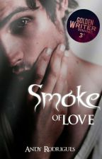 Smoke of Love by ollgspmodel