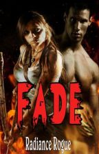 Fade by RevyRogue