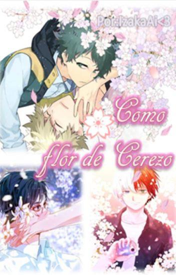 Como flor de Cerezo (Boku no Hero Academia) - All Anime Yaoi