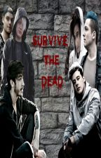 Survive the dead by Bloody_Tears_