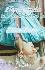 "2Temporada ""El lado romántico del Kpop"" BamBam De Got7  by StarsBam"