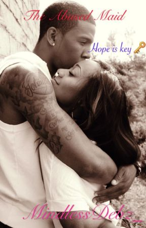 The Abused Maid (Jacob Latimore Love Story) by MindlessDebz_