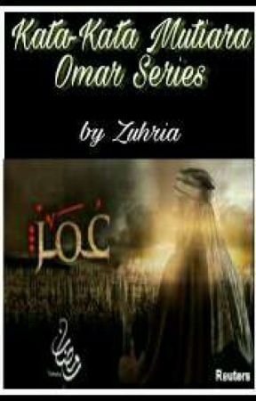 Kata-Kata Mutiara Omar Series by Zuhria