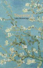 Tourette's by reclusivebud