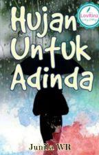 Hujan untuk Adinda by Junilawr