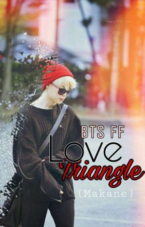 love triangle ( maknae ) by BTStaeminkook3