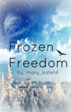 Frozen Freedom (based off of Rise of the Guardians) by mary_kate14