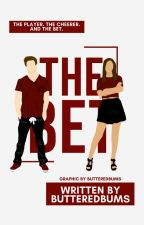 The Bet ✓ by ButteredBums