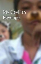 My Devilish Revenge by Mr_Invisible02
