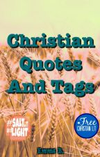 Christian Quotes and Tags by Emma2oo1