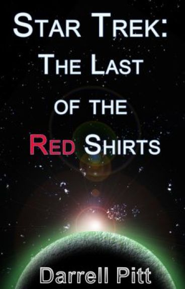 Star Trek - The Last of the Red Shirts by Darrell_Pitt