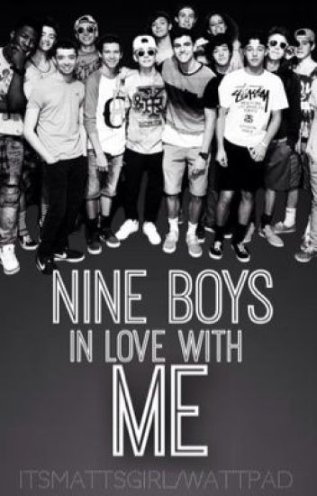 Nine Boys in Love with Me (A MAGCON BOYS FANFIC)