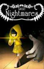 little nightmares(male six x reader)✅ by NilaEverfree