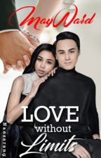 MayWard : Love without Limits by NaesarangYoon