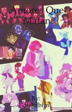 Amores que Matan  by diskdbfm
