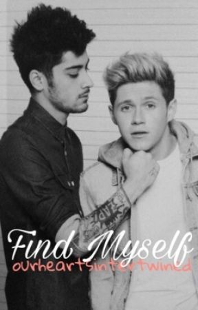 Find Myself [ziall] by ourheartsintertwined