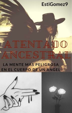Atentado Ancestral by EstiGomez9