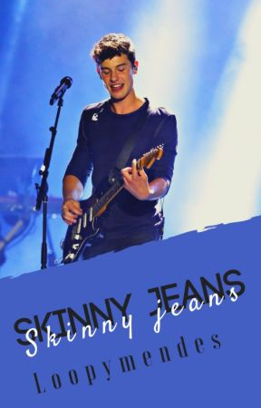 Skinny Jeans • Shawn Mendes by loopymendes