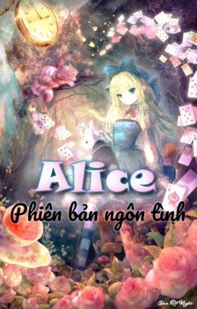 Alice phiên bản ngôn tình by Miharunyan8