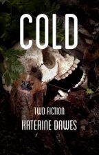 Cold | TWD Wattys2020 by KaterineDawes