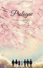PROLOGUE (still waiting) by Februarieskies