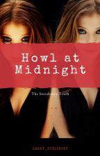 Howl at Midnight// Teen Wolf// Stiles Stilinski by Lahey_Stilinski