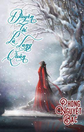 [BHTT - HH] [EDIT - HOÀN] Duyên tới là Lang Quân - Phong Nguyệt Bạc. by bachduphi
