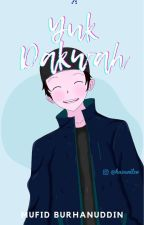 Yuk Dakwah by mufid_burhan