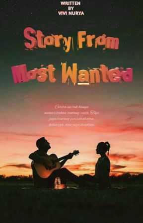 Story From Most Wanted (END) by Vivinurya