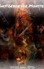 Gastgeber der Monster (RPG)  by World_loves_RPGs