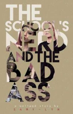 The School's Nerd and The Badass by The_kidSam