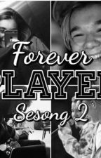 Forever player sesong 2 by TheBadAss2