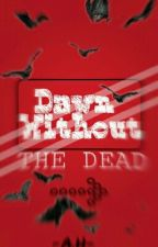 Dawn Without The Dead by -AnnaHunter-