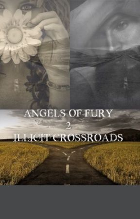 Angels of Fury 2 Illicit Crossroads by missg08