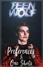 Préférences • One Shots × Teen Wolf |Commandes Ouvertes| by 22liseuses