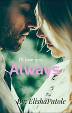 Always. by ElishaPatole