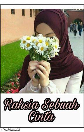 [COMPLETED] Rahsia Sebuah Cinta by FaHana06