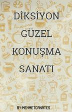 DİKSİYON:GÜZEL KONUŞMA SANATI by mehmetcanates