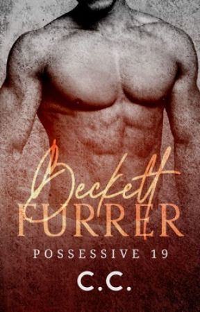 POSSESSIVE 19: Beckett Furrer - COMPLETED by CeCeLib