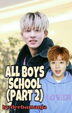 ALL BOYS SCHOOL (PART 2) (HANBIN/JIHOON) by deebamanja