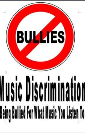 Music Discrimination - Being Bullied For What Music You Listen To by ShannonARBryson