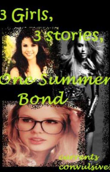 3 Girls, 3 Stories, One Summer Bond (Intro)