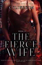 Its You (Book two) THE FIERCE WIFE by CylineKim