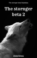 The stronger beta 2 by LupusLuna