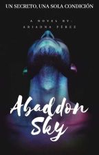 Abaddon Sky by Srta_Stilinski24