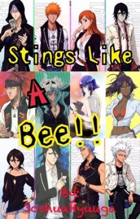 Stings Like A Bee [YoruSoi, IchiHime, RenRuki, GinRan, HitsuHina, IshiNemu] by JoshuaHyuuga