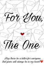 ❤️For You, The One❤️ by Potter_Maze_Geek